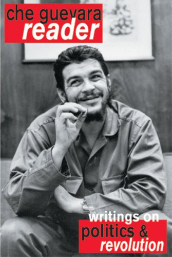 Che Guevara Reader Writings on Politics and Revolution 2nd 2003 (Revised) edition cover