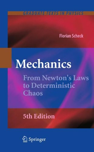 Mechanics From Newton's Laws to Deterministic Chaos 5th 2010 edition cover