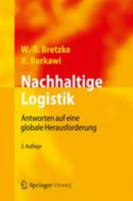 Nachhaltige Logistik: Antworten Auf Eine Globale Herausforderung  2012 edition cover