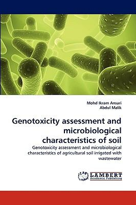 Genotoxicity Assessment and Microbiological Characteristics of Soil N/A 9783838371696 Front Cover