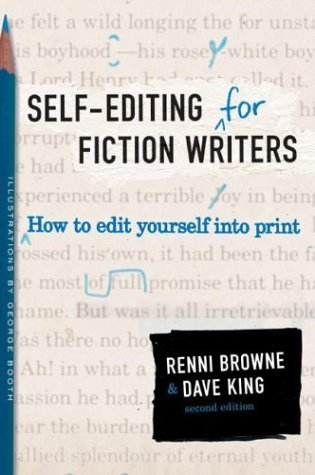 Self-Editing for Fiction Writers How to Edit Yourself into Print 2nd 2004 (Revised) edition cover