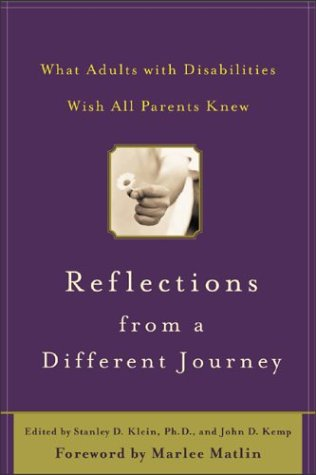 Reflections from a Different Journey What Adults with Disabilities Wish All Parents Knew  2004 edition cover