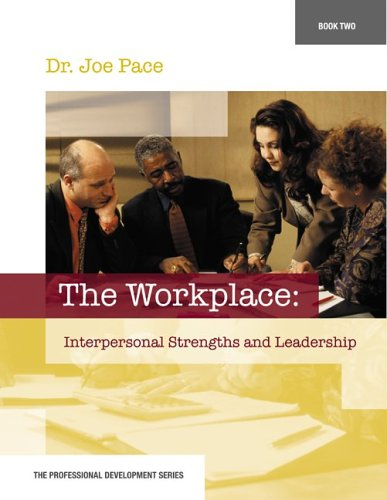 Workplace - Inerpersonal Strengths and Leadership   2006 edition cover