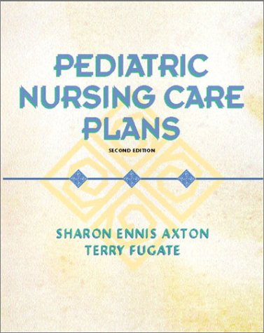 Pediatric Nursing Care Plans  2nd 2003 edition cover