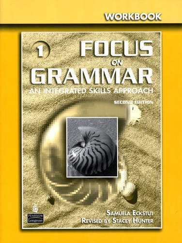 Focus on Grammar  2nd 2006 (Revised) 9780131474697 Front Cover