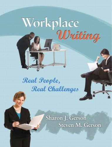Workplace Writing Planning, Packaging, and Perfecting Communication  2010 9780131599697 Front Cover