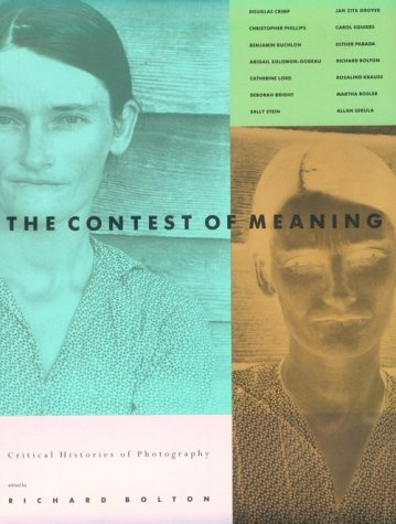 Contest of Meaning Critical Histories of Photography  1989 (Reprint) edition cover
