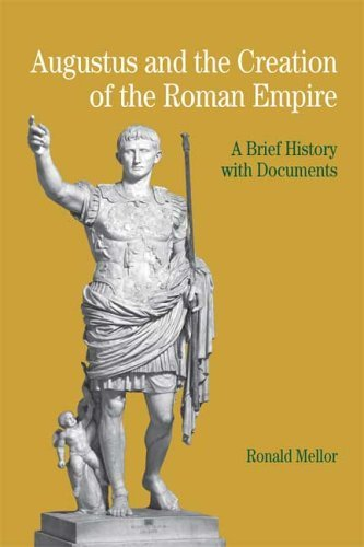 Augustus and the Creation of the Roman Empire A Brief History with Documents  2006 edition cover