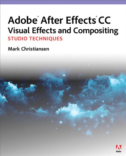 Adobe after Effects CC Visual Effects and Compositing Studio Techniques   2014 edition cover