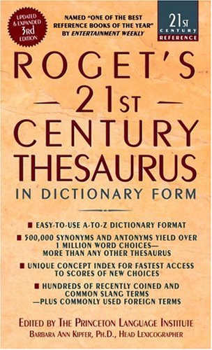 Roget's 21st Century Thesaurus In Dictionary Form 3rd 2006 edition cover