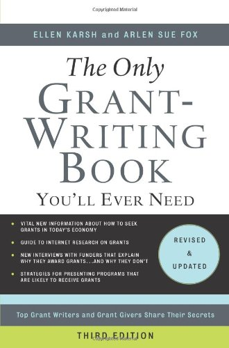 Only Grant-Writing Book You'll Ever Need Top Grant Writers and Grant Givers Share Their Secrets 3rd 2009 edition cover