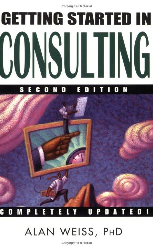 Getting Started in Consulting  2nd 2004 (Revised) edition cover