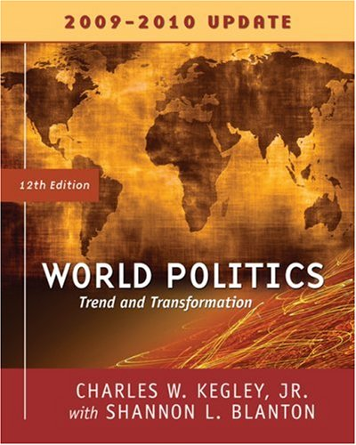 World Politics Trends and Transformations, 2009-2010 Update Edition 12th 2010 9780495565697 Front Cover