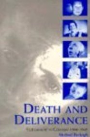 "Death and Deliverance ""Euthansasia"" in Germany c. 1900-1945  1994 9780521477697 Front Cover"