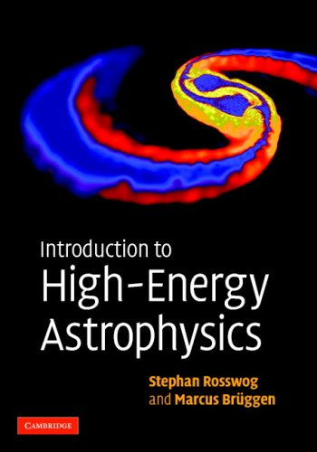 Introduction to High-Energy Astrophysics   2007 9780521857697 Front Cover