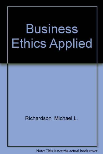 Business Ethics Applied N/A 9780536608697 Front Cover