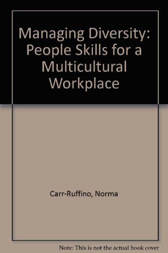 Managing Diversity : People Skills for a Multicultural Workplace 4th 2002 9780536637697 Front Cover