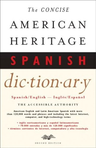 Concise American Heritage Spanish Dictionary Spanish-English - Ingles-Espanol 2nd 2001 edition cover