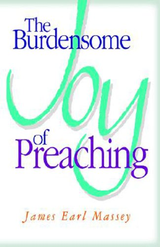 Burdensome Joy of Preaching  N/A edition cover