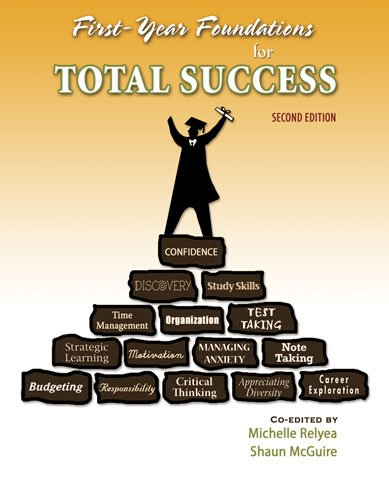First Year Foundations for Total Success  2nd (Revised) 9780757564697 Front Cover