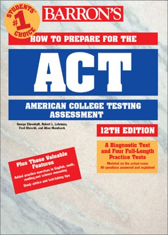 How to Prepare for the ACT 12th 2001 9780764113697 Front Cover