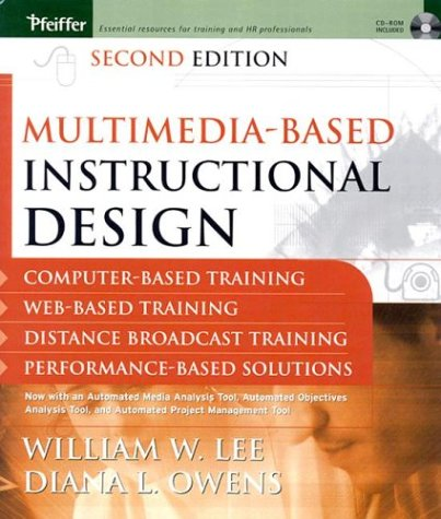 Multimedia-based Instructional Design Computer-Based Training; Web-Based Training; Distance Broadcast Training; Performance-Based Solutions 2nd 2004 (Revised) edition cover
