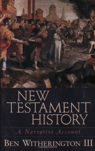 New Testament History A Narrative Account N/A edition cover
