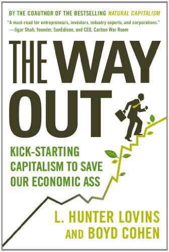 Way Out Kick-Starting Capitalism to Save Our Economic Ass  2012 edition cover