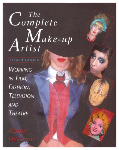 Complete Make-Up Artist Working in Film, Television, and Theatre 2nd 2003 edition cover