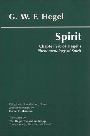 Spirit Chapter Six of Hegel's Phenomenology of Spirit  2001 edition cover