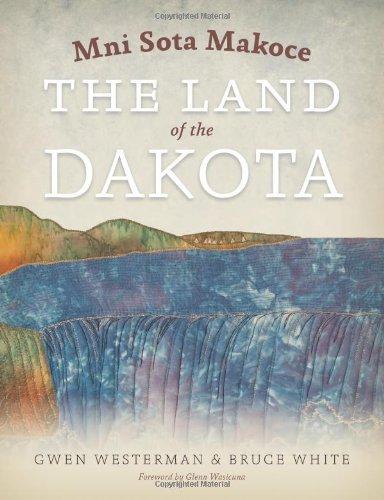 Mni Sota Makoce The Land of the Dakota  2012 edition cover