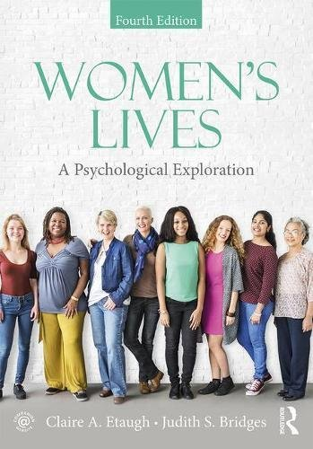 Women's Lives A Psychological Exploration, Fourth Edition 4th 2018 9781138656697 Front Cover