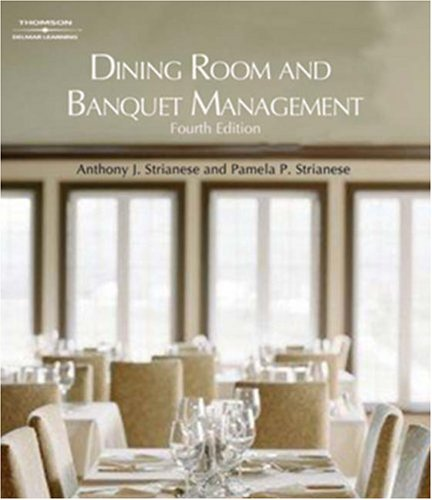 Dining Room and Banquet Management  4th 2008 (Revised) edition cover