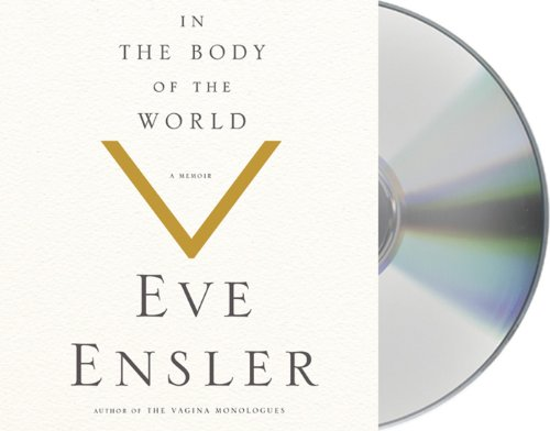 In the Body of the World:   2013 edition cover