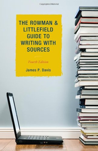 Rowman and Littlefield Guide to Writing with Sources  4th 2012 edition cover