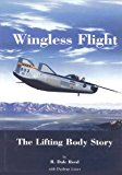 Wingless Flight The Lifting Body Story N/A 9781493625697 Front Cover