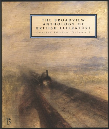 The Broadview Anthology of British Literature: The Age of Romanticism, the Victorian Era and the Twentieth Century and Beyond 1st 2007 edition cover