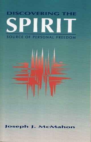 Discovering the Spirit Source of Personal Freedom N/A edition cover