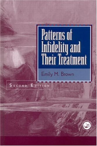 Patterns of Infidelity and Their Treatment  2nd 2001 (Revised) edition cover
