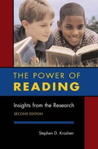 Power of Reading Insights from the Research 2nd 2004 (Revised) 9781591581697 Front Cover