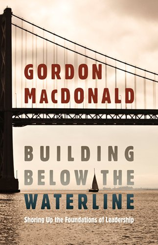 Building below the Waterline Shoring up the Foundations of Leadership  2011 edition cover