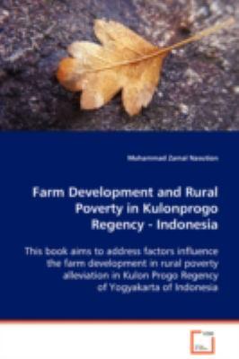 Farm Development and Rural Poverty in Kulonprogo Regency, Indonesia:   2008 edition cover