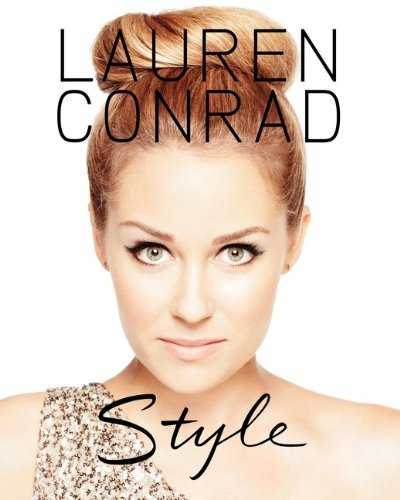 Lauren Conrad Style  N/A 9780061989698 Front Cover