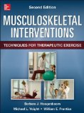 Musculoskeletal Interventions Techniques for Terapeutic Exercise 2nd 2014 edition cover