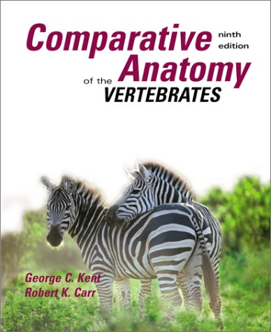 Comparative Anatomy of the Vertebrates  9th 2001 (Revised) edition cover