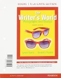 Writer's World Paragraphs and Essays, Books a la Carte Plus MyWritingLab with Pearson EText -- Access Card Package 4th 2015 edition cover