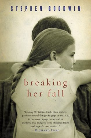 Breaking Her Fall   2003 9780156029698 Front Cover