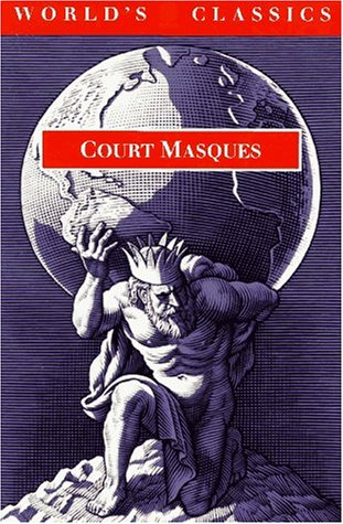 Court Masques Jacobean and Caroline Entertainments, 1605-1640  1995 edition cover