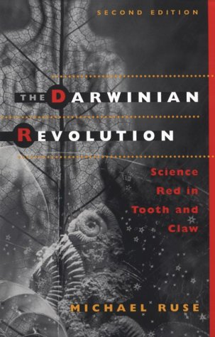 Darwinian Revolution Science Red in Tooth and Claw 2nd 1999 edition cover