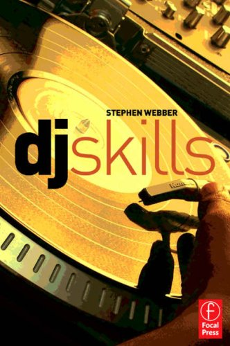 DJ Skills The Essential Guide to Mixing and Scratching  2008 9780240520698 Front Cover
